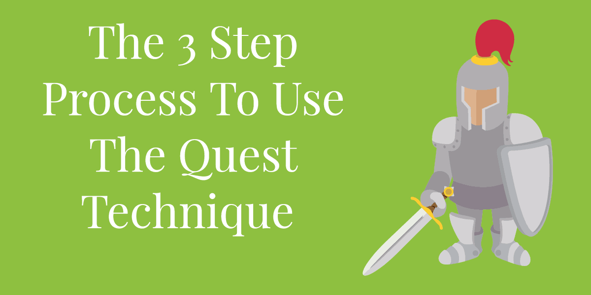 the quest technique